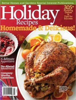 Better homes and gardens 39 holiday recipes 2012 by meredith Better homes and gardens latest recipes