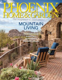 Phoenix Home And Garden Magazine The Beauty Of Water