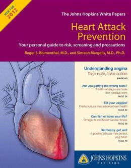 Johns Hopkins White Papers - Heart Attack Prevention 2012