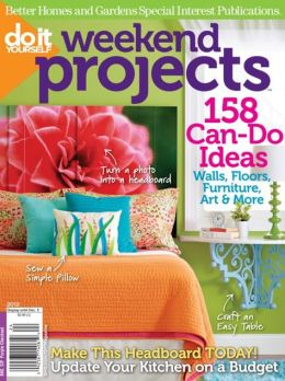 Do It Yourself's Weekend Projects 2012