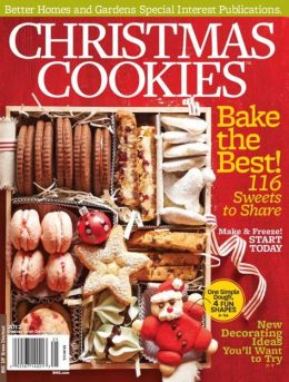 Better Homes And Gardens 39 Christmas Cookies 2012 By Meredith Corporation 2940043964304 Nook