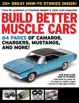 Scale Auto's Build Better Muscle Cars 2012