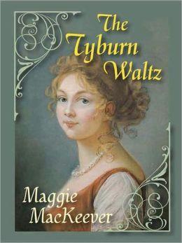 The Tyburn Waltz