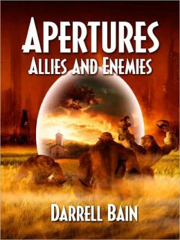 Allies and Enemies - [Apertures: Book Two]