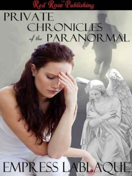 Private Chronicles of the Paranormal