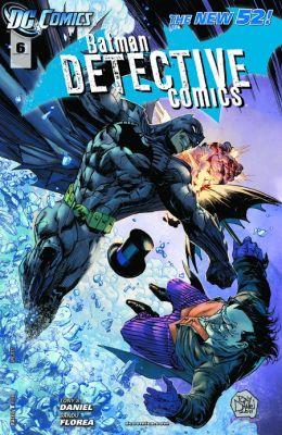 Detective Comics #6 (2011- ) (NOOK Comics with Zoom View)