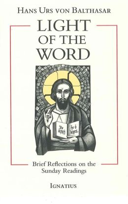 The Light of the Word: Brief Reflections on the Sunday Readings