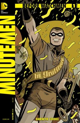 Before Watchmen: Minutemen #1 (NOOK Comics with Zoom View)