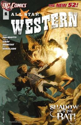 All Star Western #6 (2011- ) (NOOK Comics with Zoom View)
