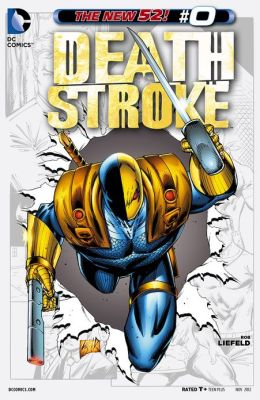 Deathstroke (2012-) #0 (NOOK Comic with Zoom View)