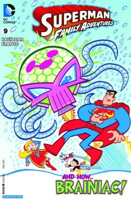 Superman Family Adventures #9 (2012- ) (NOOK Comics with Zoom View)