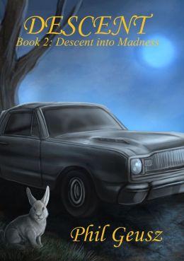 Descent Book 2: Descent into Madness
