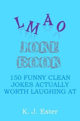 L-M-A-O Joke Book