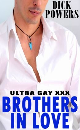 Ultra Gay XXX: Brothers In Love