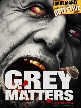 Mike Manly and the Post Apocalyptic Detective Agency: Grey Matters