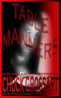 Table Manners (a flash fiction story)