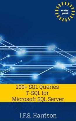 100+ SQL Queries T-SQL for Microsoft SQL Server