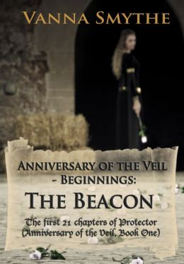 Anniversary of the Veil-Beginnings: The Beacon