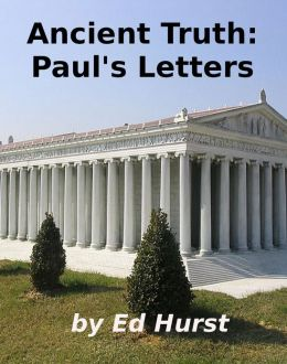 Ancient Truth: Paul's Letters