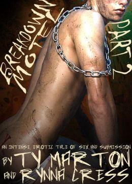 Breakdown Motel Part 2 (Gay BDSM Erotica)