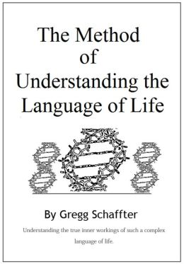 The Method of Understanding the Language of Life