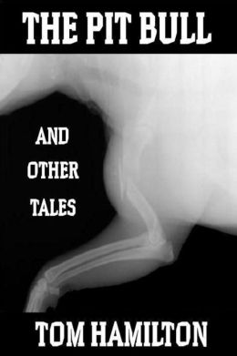 The Pit Bull and Other Tales