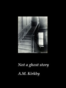 Not a Ghost Story