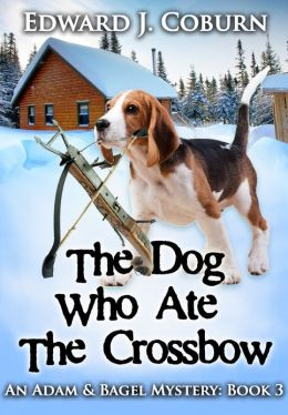 The Dog Who Ate the Crossbow