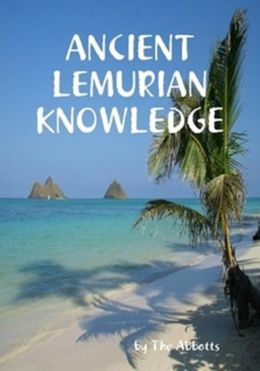 Ancient Lemurian Knowledge