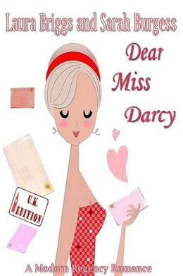 Dear Miss Darcy (The UK Edition)