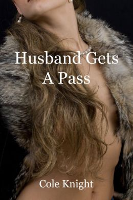 Husband Gets A Pass