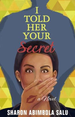 I Told Her Your Secret