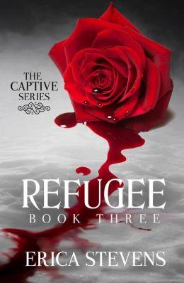 Refugee (The Captive Series Book 3)