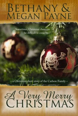 A Very Merry Christmas: a Christmas short story of the Carlson family