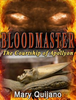 Bloodmaster The Courtship of Apollyon