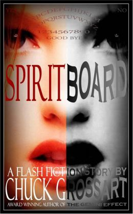 Spirit Board (A Flash Fiction Story)