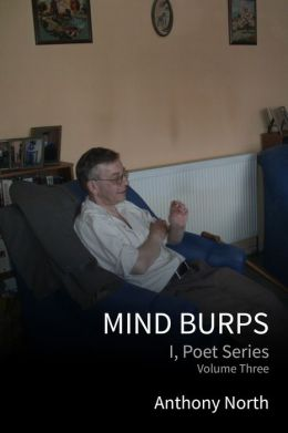 Mind Burps: I, Poet Series, Vol 3