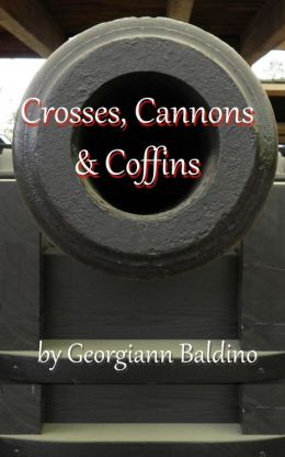 Crosses, Cannons & Coffins