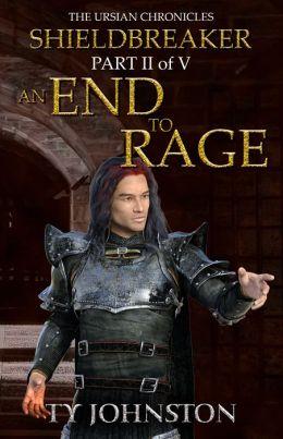 Shieldbreaker: Episode 2: An End to Rage