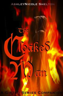 The Cloaked Man: A Gifted Series Companion