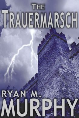 The Trauermarsch (A Short Story)