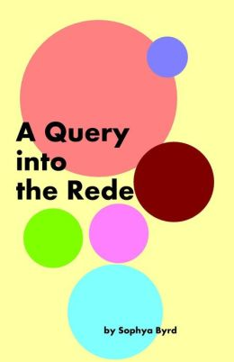 A Query into the Rede