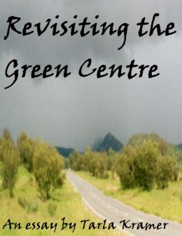 Revisiting the Green Centre (essay)