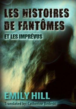 Les Histoires de Fantômes Et Les Imprévus