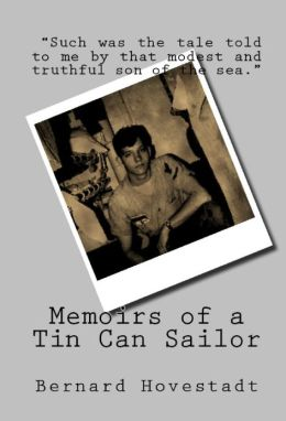 Memoirs of a Tin Can Sailor