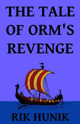 The Tale Of Orm's Revenge
