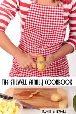 The Stilwell Family Cookbook
