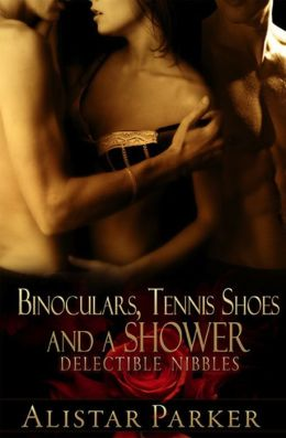 Binoculars, Tennis Shoes and a Shower