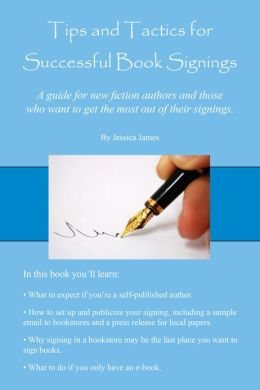 Tips and Tactics for Successful Book Signings