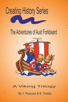 The Adventures of Aust Forkbeard. Viking!